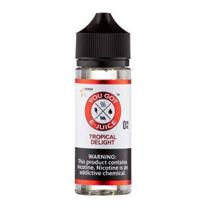 You Got E-Juice - Tropical Delight - 120ml / 0mg